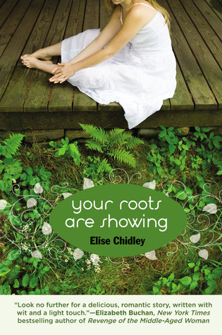 EliseChidley-YourRootsAreShowing-BookCover